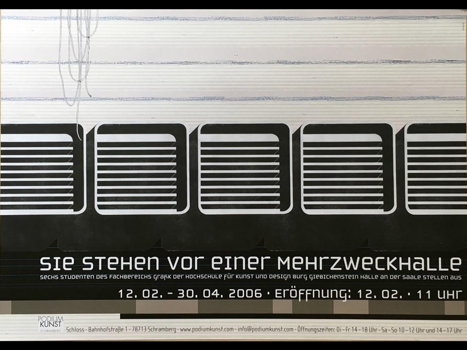 """Plakat """"Sie stehen vor einer Mehrzweckhalle"""""""